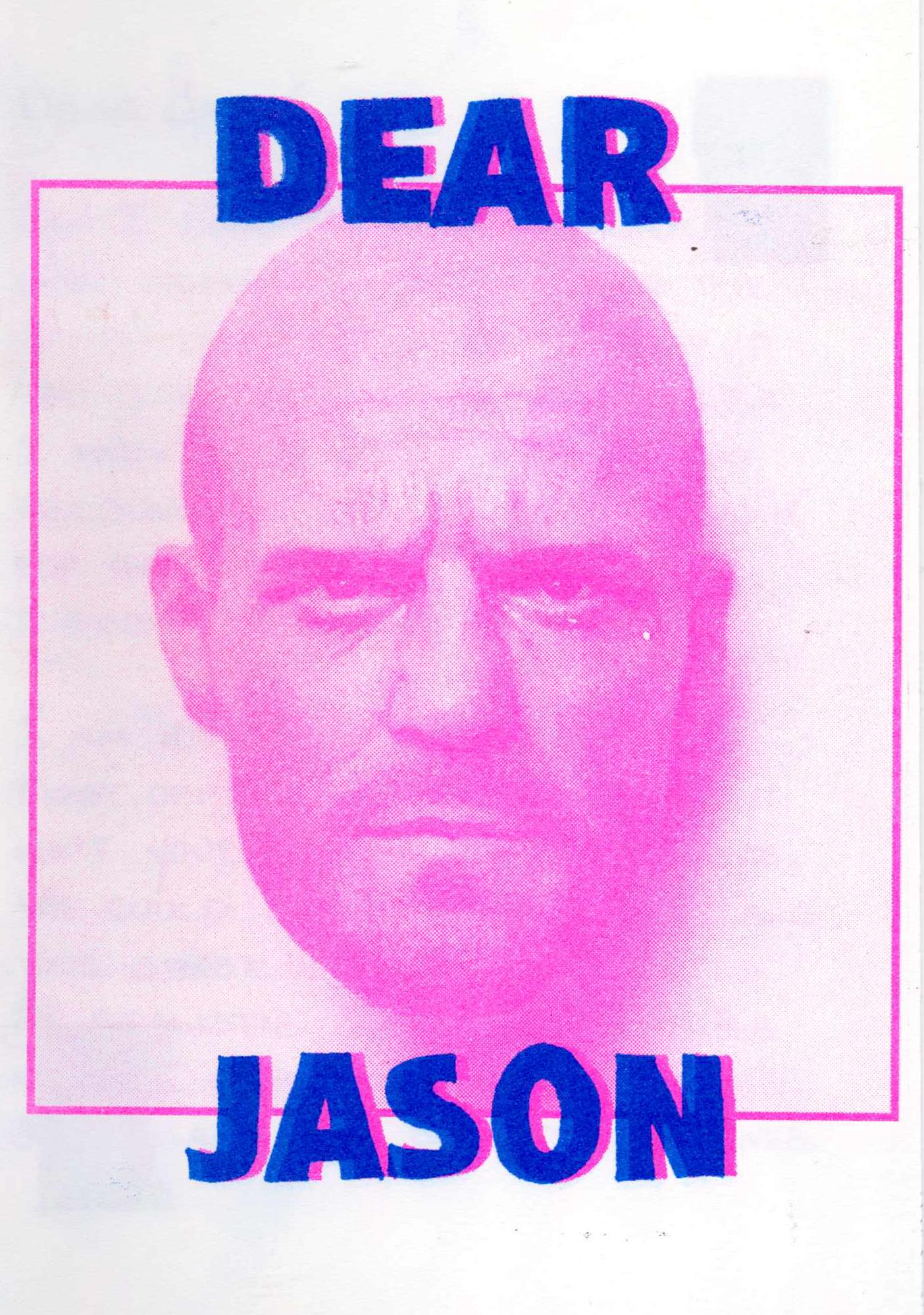 DEAR JASON ZINE